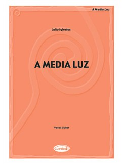 Iglesias A Media Luz Vce/Gtr Sheet Books |