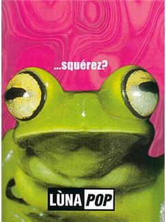 Lunapop Squerez Ml/Gtr Bk Books |