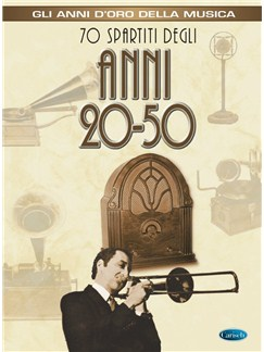 70 Spartiti Degli Anni 20-50 Books | Guitar, Melody Line, Lyrics & Chords