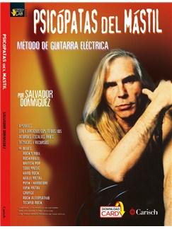 Salvador Dominguez: Psicópatas Del Mastil - Metodo De Guitarra Electrica (Book/Audio Download) Audio Digital y Libro | Guitarra