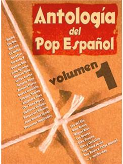 Antología del Pop Español, Volumen 1 Libro | Piano, Voz y Guitarra