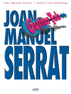 Joan Manuel Serrat: Guitar Tab Anthology Books | Guitar Tab