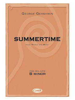 George Gershwin: Summertime (B Minor), from Porgy and Bess Books | Piano, Vocal & Guitar