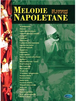 Melodie Napoletane - 30 Canzoni Di Ieri E Di Oggi Libro | Línea de Melodía, Texto y Acordes