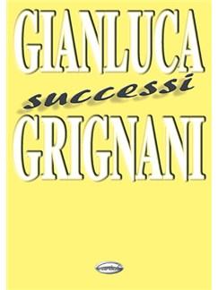 Gianluca Grignani: Successi Books | Lyrics & Chords