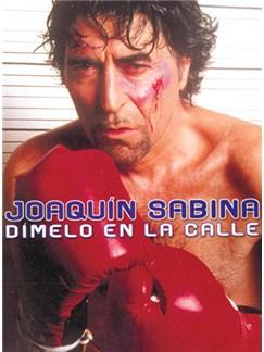 Joaquín Sabina: Dímelo en la Calle Libro | Piano, Vocal & Guitar