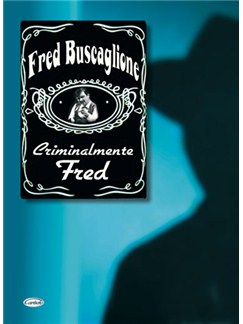 Fred Buscaglione: Criminalmente Fred Books | Piano, Vocal & Guitar