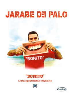 Jarabe De Palo: Bonito Books | Piano, Vocal & Guitar