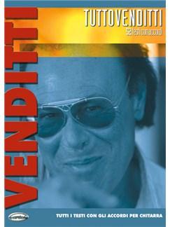 Antonello Venditti: Tutto Venditti Books | Lyrics & Chords