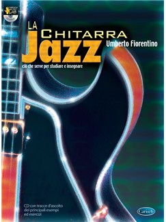 Umberto Fiorentino: La Chitarra Jazz Books and CDs | Guitar
