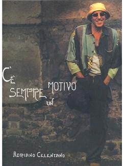 Adriano Celentano: C'è Sempre Un Motivo Books | Guitar