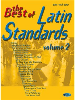 The Best of Latin Standards - Volume 2 Books | Piano, Vocal & Guitar