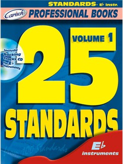 25 Standards, Volume 1 (Eb Instr.) Books and CDs | E Flat Instruments