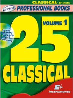 25 Classical, Volume 1 (Eb Instr.) Books and CDs | E Flat Instruments