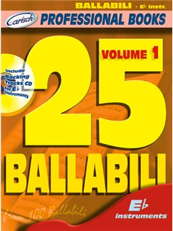 25 Ballabili, Volume 1 (Eb Instr.) Books and CDs | E Flat Instruments