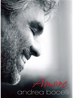 Andrea Bocelli: Amore Books | Piano, Vocal & Guitar