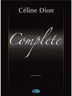 Céline Dion: Complete Books | Piano, Vocal & Guitar