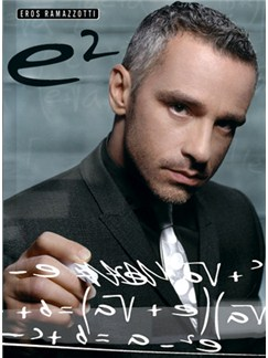 Eros Ramazzotti: E2 - The Best of Books | Piano, Vocal & Guitar