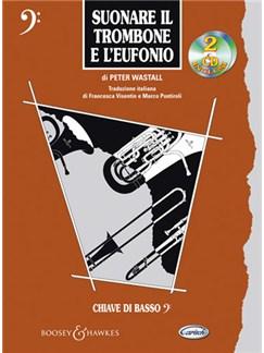 Suonare il Trombone e l'Eufonio Books and CDs | Trombone