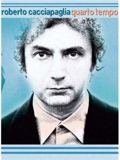 Roberto Cacciapaglia: Quarto Tempo Books | Piano