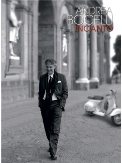 Andrea Bocelli: Incanto Books | Piano, Vocal & Guitar