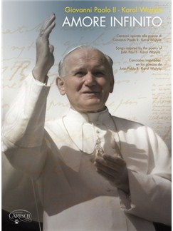 Karol Wojtyla (Giovanni Paolo II): Amore Infinito Books | Piano, Vocal & Guitar