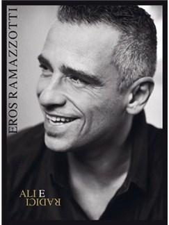 Eros Ramazzotti: Ali e Radici Books | Piano, Vocal & Guitar