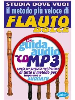 Il Metodo Più Veloce Di Flauto Dolce Books and CDs | Recorder