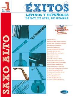 Éxitos Latinos y Españoles de Hoy, de Ayer, de Siempre (Sax) CD y Libro | Saxophone