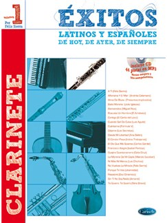 Éxitos Latinos y Españoles de Hoy, de Ayer, de Siempre (Clarinete) CD y Libro | Clarinet