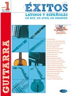 Éxitos Latinos y Españoles de Hoy, de Ayer, de Siempre (Guitarra) CD y Libro | Guitar