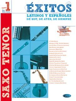Éxitos Latinos y Españoles de Hoy, de Ayer, de Siempre (Saxo Tenor) CD y Libro | Saxophone