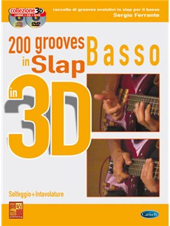 200 Grooves Slap al Basso in 3D Books, CDs and DVDs / Videos | Bass Guitar