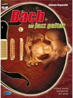Bach for Jazz Guitar Books and CDs | Guitar