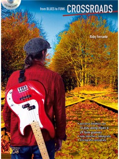 Crossroads, From Blues To Funk Books and CDs | Bass Guitar