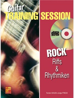 Guitar Training Session: Riffs & Rhythmiken Rock Buch und CD | Guitar