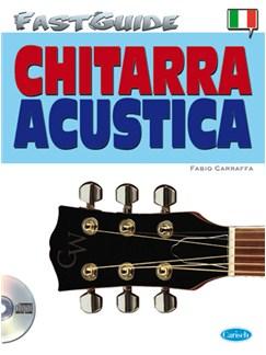 Fast Guide: Chitarra Acustica (Italiano) Books and CDs | Guitar