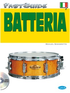 Fast Guide: Batteria (Italiano) Books and CDs | Drums