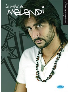 Lo Mejor de Melendi Books | Piano, Vocal & Guitar