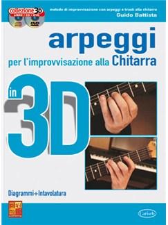 Arpeggi e Improvvisazione Chitarra in 3D Books, CDs and DVDs / Videos | Guitar