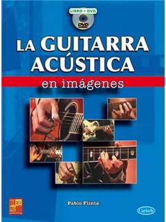 La Guitarra Acústica en Imágenes DVDs / Videos y Libro | Guitar