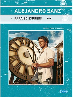 Alejandro Sanz: Paraiso Express Books | Piano, Vocal & Guitar