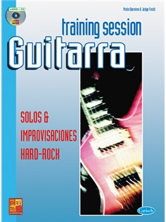 Training Session Guitarra: Solos & improvisaciones Hard Rock CD y Libro | Guitar