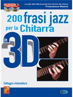 200 Frasi Jazz per la Chitarra in 3D Books, CDs and DVDs / Videos | Guitar