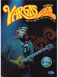 Vargas Blues Band: Songbook Libro | Piano, Vocal & Guitar