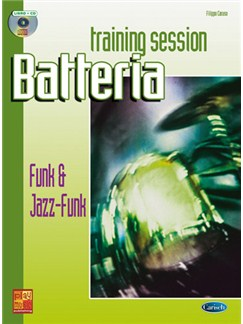Batteria Training Session: Funk & Jazz Funk Books and CDs | Drums