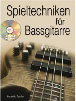 Spieltechniken für Bassgitarre Buch und DVDs / Videos | Bass Guitar