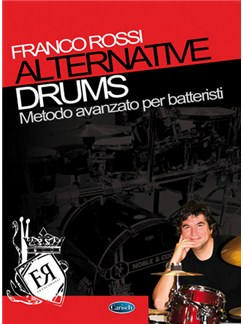Alternative Drums, Metodo avanzato per batteristi Books | Drums