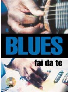 Il Blues Fai da Te Books and CDs | Guitar