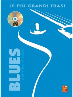 Le piu' grandi frasi Blues & Rhythm 'n' Blues Books and CDs | Guitar